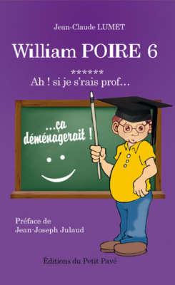 william-poire-6-ah-si-je-srais-prof